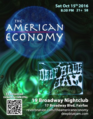 The American Economy + Deep Blue Jam @ 19 Broadway