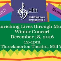 Enriching Lives Through Music (ELM) Winter Concert