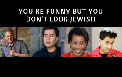 You're Funny But You Don't Look Jewish