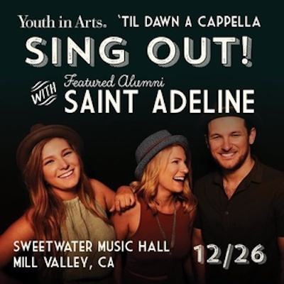 Youth in Arts 'Til Dawn Accapella Sing Out! with Saint Adeline