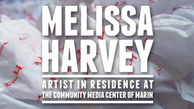 Melissa Harvey: CMCM Artist in Residence