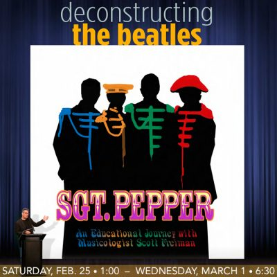 Deconstructing The Beatles: Sgt. Pepper