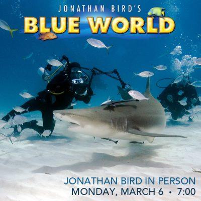 SOS: Jonathan Bird's Blue World w/ Jonathan Bird...