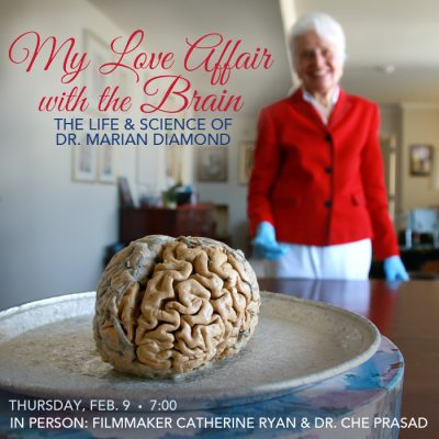 Science On Screen: My Love Affair with the Brain w/ filmmaker & special guest
