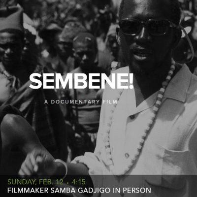 Sembene! with filmmaker Samba Gadjigo