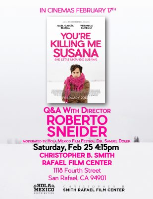 You're Killing Me, Susana w/director Roberto Sneider Q&A