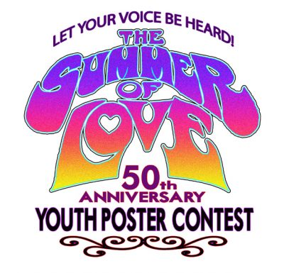 Summer of Love 50th Anniversary Youth Poster Contest