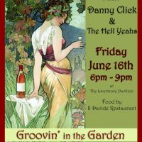 Groovin In the Garden: Danny Click & The Hell Yeahs