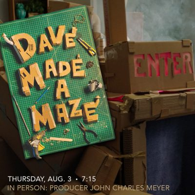 Dave Made A Maze with Filmmaker John Charles Mayer...