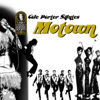 The Cole Porter Society Salutes Motown!
