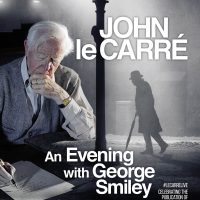John le Carré Live - An Evening with George Smiley