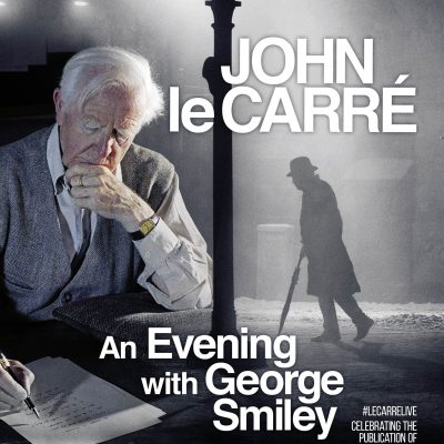 John le Carré Live - An Evening with George Smile...