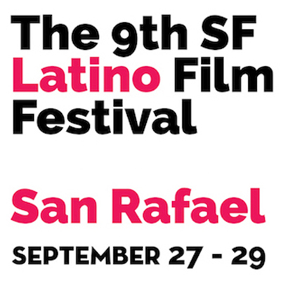 The SF Latino Film Festival in Marin