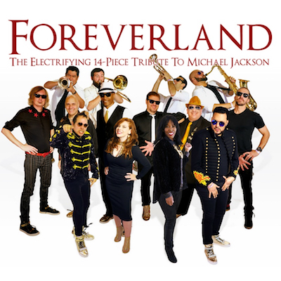 Foreverland - 14 Piece Tribute to Michael Jackson