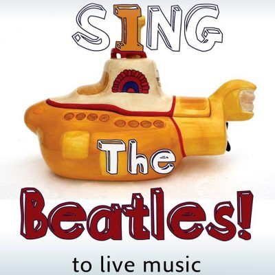 SING THE BEATLES! with The Quarry Persons