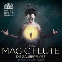 The Royal Opera presents Magic Flute