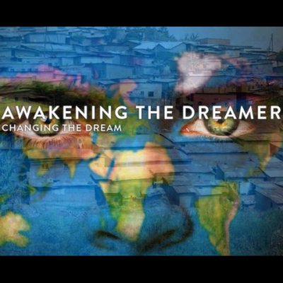 Awakening the Dreamer ~ Changing the Dream Symposium