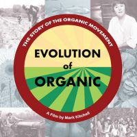 Evolution of Organic: Film Screening