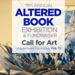 Call For Entries: Altered Book Exhibition & Fundraiser