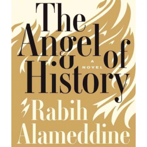 Rabih Alameddine: The Angel of History