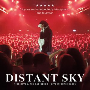 Distant Sky - Nick Cave & The Bad Seeds Live