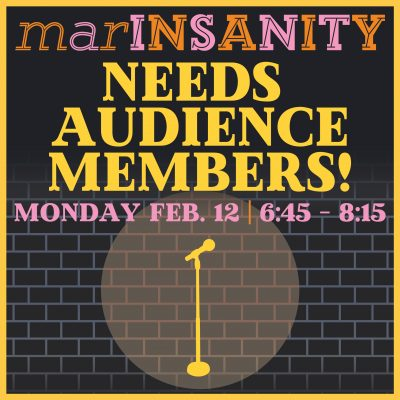 """""""marINSANITY"""" needs comedy lovers in February"""