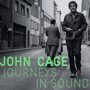 Art Film Fridays: John Cage - Journeys in Sound