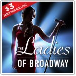 The Ladies of Broadway