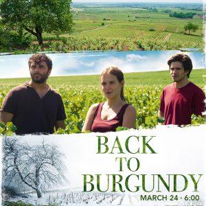 Back To Burgundy: Wine Tasting, Film Screening and Panel