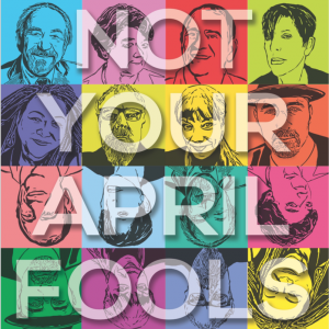 First Annual 'Not the April Fool's Day' Show