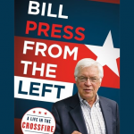 Bill Press - From the Left: A Life in the Crossfire