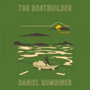 Daniel Gumbiner - The Boatbuilder