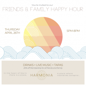 Harmonia's Friends & Family Happy Hour