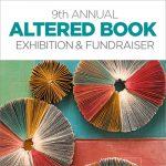 9th Annual Altered Book Exhibit & Fundraiser