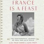 Alex Prud'homme and Katie Pratt: France is a Feast