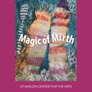 Magic of Mirth