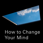 Michael Pollan - How to Change Your Mind