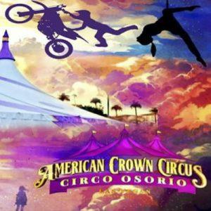 American Crown Circus and Circo Osorio