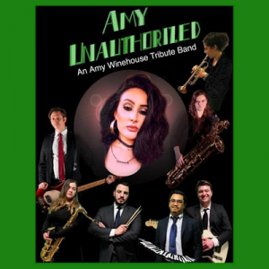 Amy Unauthorized - Amy Winehouse Tribute