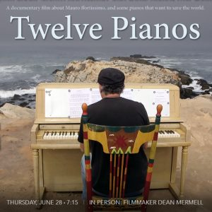 Twelve Pianos - with filmmaker Dean Mermell