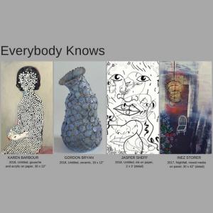Everybody Knows - art exhibit