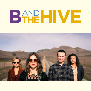 B & the Hive