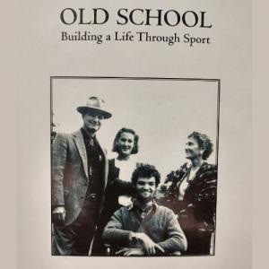 Garrett Whitt - Old School: Building a Life Through Sport