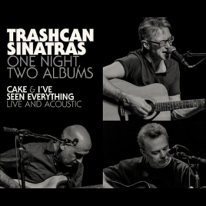 Trashcan Sinatras w/ James Oakes