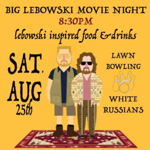 Big Lebowski Movie Night!