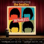 Deconstructing the Beatles: Birth of the Beatles