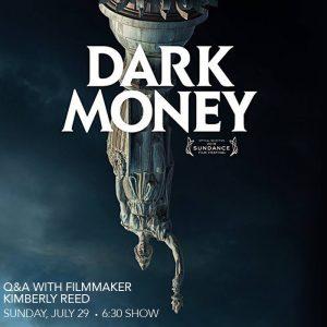 Dark Money - with filmmaker Kimberly Reed