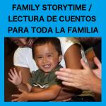 Family Storytime / Lectura De Cuentos Para Toda La Familia