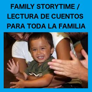 Family Storytime / Lectura De Cuentos Para Toda La...