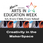 Creativity in the MakerSpace